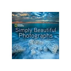 National Geographic - Simply Beautiful Photographs guide National Geographic 2016