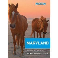 Maryland útikönyv Moon, angol (2nd Edition) : With Washington DC