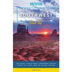 Southwest Road Trip útikönyv Moon, angol (Second Edition) : Las Vegas, Zion & Bryce, Monument Valley, Santa Fe & Taos, and the Grand Canyon