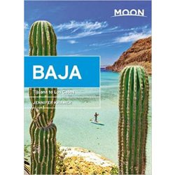 Baja útikönyv Moon, angol (Eleventh Edition) : Tijuana to Los Cabos