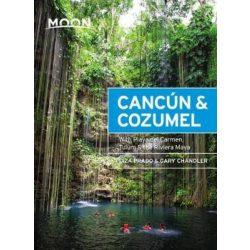 Cancun & Cozumel útikönyv Moon, angol (Thirteenth Edition) : With Playa del Carmen, Tulum & the Riviera Maya