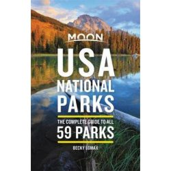 USA National Parks útikönyv Moon, angol (First Edition) : The Complete Guide to All 59 Parks
