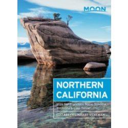 Northern California útikönyv Moon, angol (Eighth Edition) : With San Francisco, Napa, Sonoma, Yosemite & Lake Tahoe