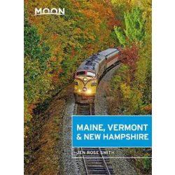 Maine, Vermont & New Hampshire útikönyv Moon, angol (First Edition)