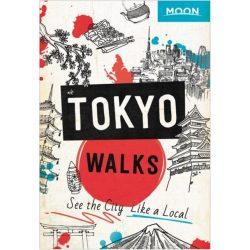 Tokyo Walks útikönyv Moon, angol (First Edition) : See the City Like a Local