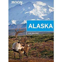 Alaska útikönyv Moon, angol (Second Edition) : Scenic Drives, National Parks, Best Hikes