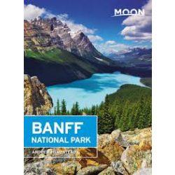 Banff National Park útikönyv Moon, angol (Third Edition) : Hike * Camp * See Wildlife