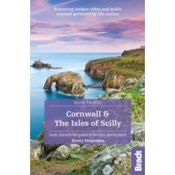 Cornwall & the Isles of Scilly útikönyv (Slow Travel) Bradt Guide, angol 2019 Cornwall útikönyv, Szilícium völgy útikönyv