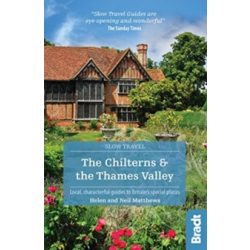 The Chilterns & The Thames Valley útikönyv (Slow Travel) Bradt Guide, angol 2019