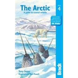 Arctic útikönyv, A guide to coastal wildlife Bradt Guide, angol 2019