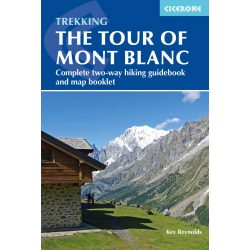 Mont Blanc Útikönyv Cicerone Press Trekking the Tour of Mont Blanc : Complete two-way hiking guidebook and map booklet 2020 angol