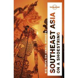 Asia Southeast Asia on a Shoestring Lonely Planet útikönyv 2018 Dél-Kelet Ázsia útikönyv angolul