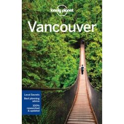 Vancouver útikönyv Lonely Planet Guide, Kanada 2017