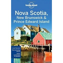Nova Scotia, New Brunswick & Prince Edward Island Lonely Planet útikönyv 2017