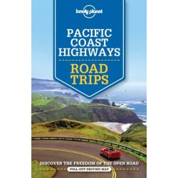 Road Trips Pacific Coast Highways Lonely Planet  2018 Pacific Coast útikönyv angol