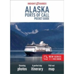 Insight Guides Pocket Alaska Ports of Call Alaszka útikönyv angol 2018