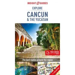 Cancun útikönyv, Cancun & Yucatan Insight Guides, Cancún útikönyv angol 2018