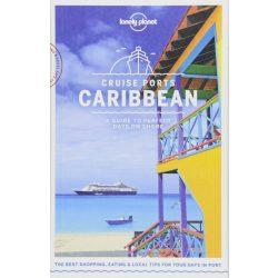 Caribbean útikönyv, Cruise Ports Caribbean, Karib-szigetek útikönyv Lonely Planet 2018