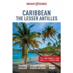 Caribbean The Lesser Antilles Insight Guides, angol 2019 Karib-szigetek útikönyv