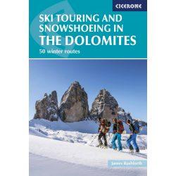 Dolomitok sítúrák, hegymászó könyv, Ski Touring and Snowshoeing in the Dolomites : 50 winter routes 2017 angol