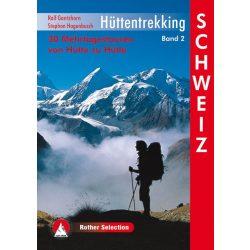 Hüttentrekking Band 2, Schweiz, Ralf Gantzhorn,  Stephan Hagenbusch