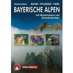 Naturführer Bayerische Alpen, Thomas Grüner
