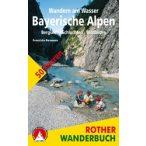 Wandern am Wasser Bayerische Alpen, Franziska Baumann