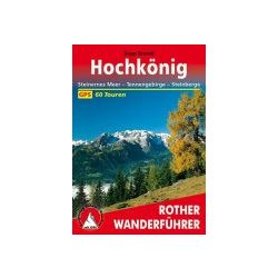 Hochkönig túrakalauz Bergverlag Rother német   RO 4015