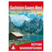 Dachstein-Tauern West túrakalauz Bergverlag Rother német   RO 4022
