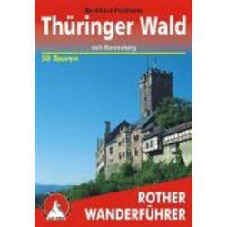 Thüringer Wald – Mit Rennsteig túrakalauz Bergverlag Rother német   RO 4047
