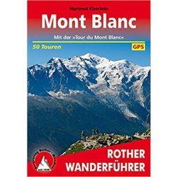 Mont Blanc, Rund um den túrakalauz Bergverlag Rother német   RO 4077