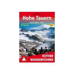 Hohe Tauern – Nationalpark-Nord túrakalauz Bergverlag Rother német   RO 4126