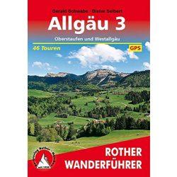 Allgäu 3 – Westallgäu und Oberstaufen túrakalauz Bergverlag Rother német   RO 4130