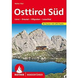 Osttirol Süd túrakalauz Bergverlag Rother  Lienz I Drautal I Villgraten I Lesachtal túrakalauz német  RO 4132