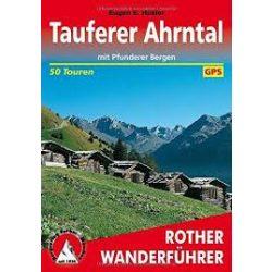 Tauferer Ahrntal – Mit Pfunderer Bergen túrakalauz Bergverlag Rother német   RO 4186