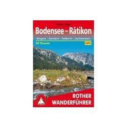 Bodensee bis Rätikon – Bregenz I Dornbirn I Feldkirch I Liechtenstein túrakalauz Bergverlag Rother német   RO 4197
