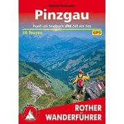 Pinzgau – Rund um Saalbach und Zell am See túrakalauz Bergverlag Rother német   RO 4212
