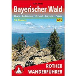 Bayerischer Wald – Cham I Bodenmais I Zwiesel I Freyung I Passau túrakalauz Bergverlag Rother német   RO 4225