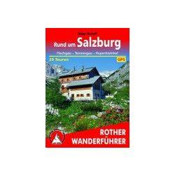 Salzburg, Rund um túrakalauz Bergverlag Rother német   RO 4243
