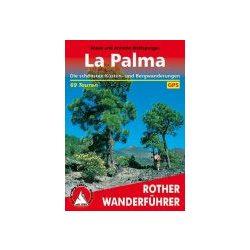 La Palma – Küsten und Bergwanderungen túrakalauz Bergverlag Rother német   RO 4246