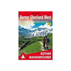 Berner Oberland West túrakalauz Bergverlag Rother német   RO 4282