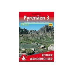 Pyrenäen 3 – Katalanische Pyrenäen und Andorra túrakalauz Bergverlag Rother német   RO 4309