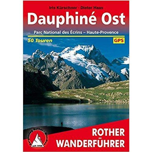 Dauphiné Ost túrakalauz Bergverlag Rother német   RO 4320
