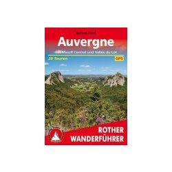 Auvergne – Mit Massif Central und Vallee du Lot túrakalauz Bergverlag Rother német   RO 4322