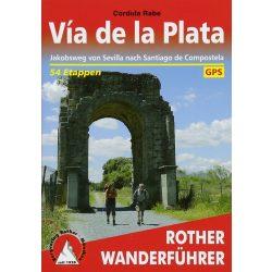 Via de la Plata – Von Sevilla nach Santiago de Compostela túrakalauz Bergverlag Rother német   RO 4333