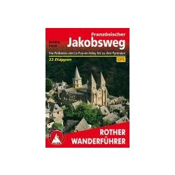 Französischer Jakobsweg túrakalauz Bergverlag Rother német   RO 4350