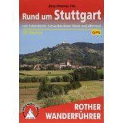 Stuttgart, Rund um – Mit Schönbuch, Schwäbischem Wald und Albtrauf túrakalauz Bergverlag Rother német   RO 4355