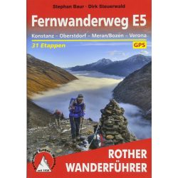 Fernwanderweg E 5 – Konstanz I Obersdorf I Meran I Bozen I Verona túrakalauz Bergverlag Rother német   RO 4357