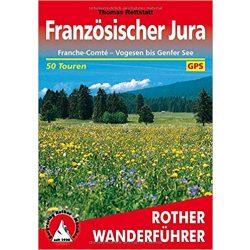 Französischer Jura túrakalauz Bergverlag Rother német   RO 4372