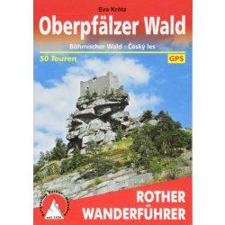 Oberpfälzer Wald túrakalauz Bergverlag Rother német   RO 4388
